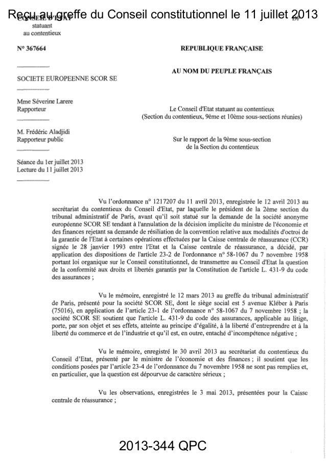Reçu au greffe du Conseil constitutionnel le 11 juillet 2013 2013-344 QPC CONSEIL D'ETAT statuant DP au contentieux N° 367...