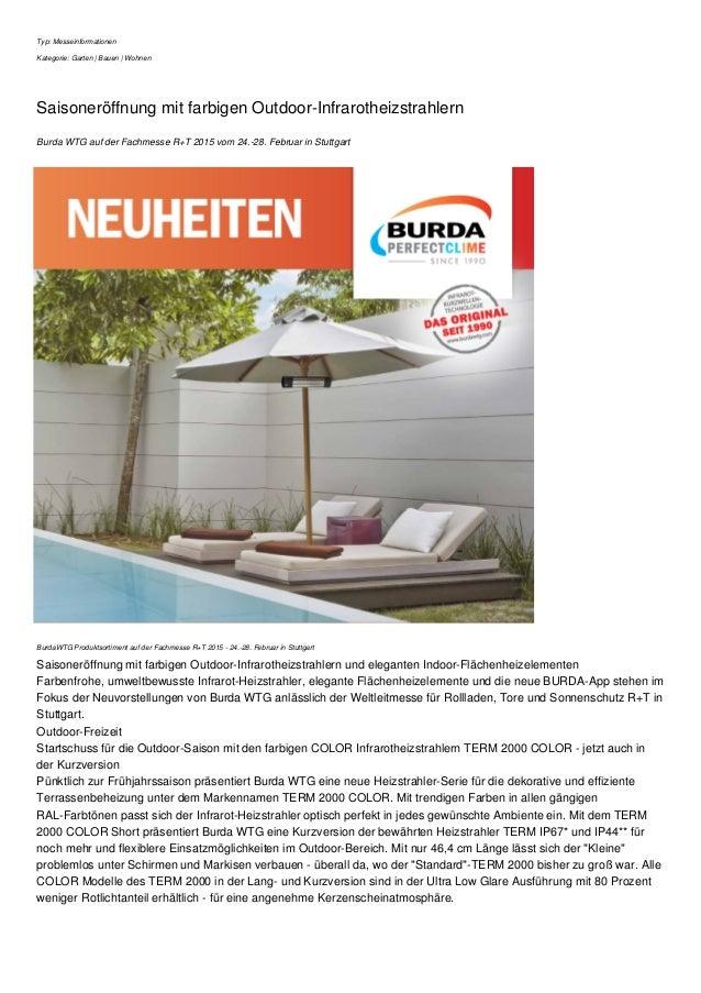 Typ: Messeinformationen Kategorie: Garten   Bauen   Wohnen Saisoneröffnung mit farbigen Outdoor-Infrarotheizstrahlern Burd...