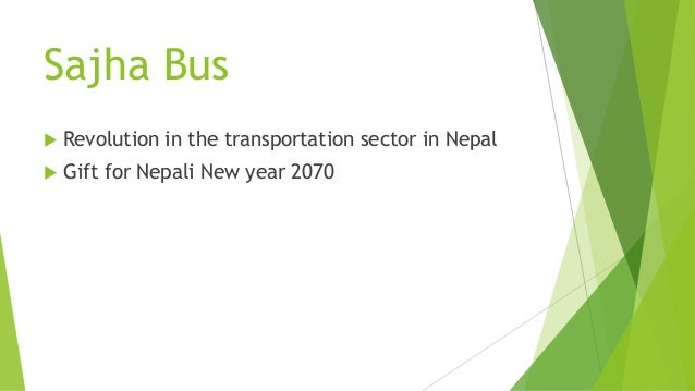 Sajha Bus Revolution in the transportation sector in Nepal Gift for Nepali New year 2070