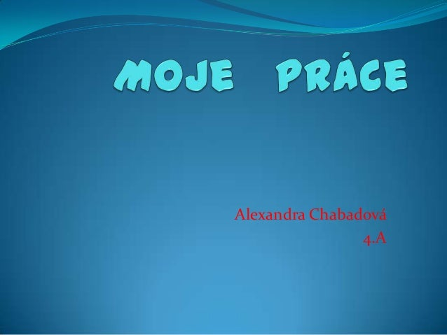 Alexandra Chabadová4.A