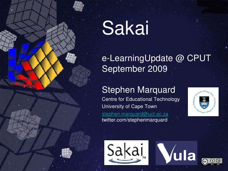 Sakaie-LearningUpdate @ CPUTSeptember 2009<br />Stephen Marquard<br />Centre for Educational Technology<br />University of...
