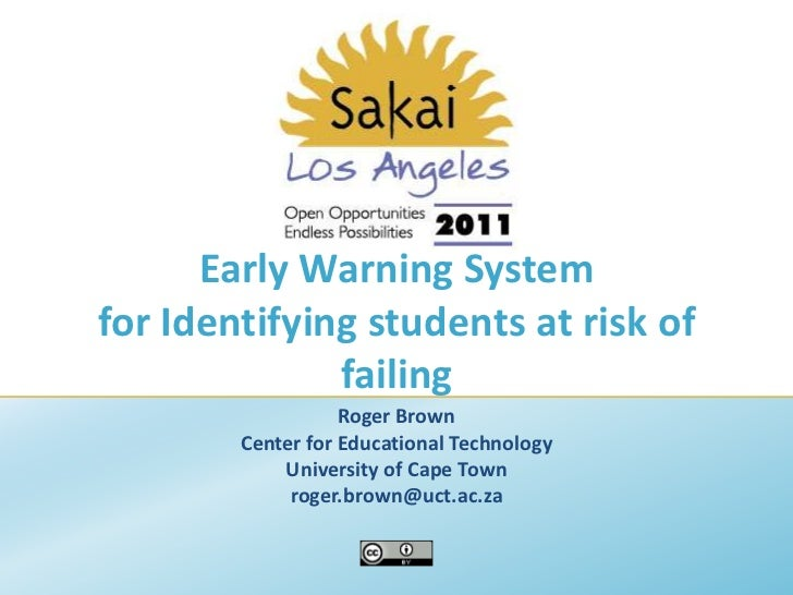 Early Warning System for Identifying students at risk of failing<br />Roger Brown<br />Center for Educational Technology<b...