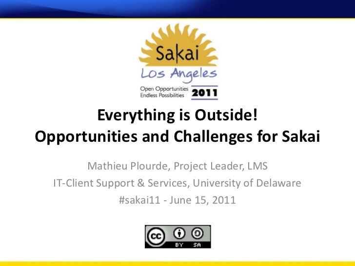 June 15 - Sakai11 Everything is Outside
