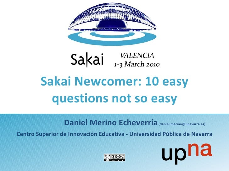 Sakai newcomer   10 easy questions not so easy