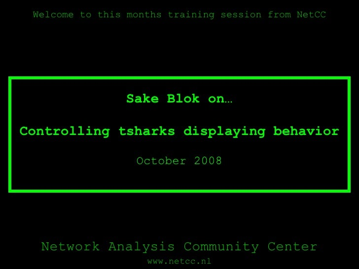 OSTU - Sake Blok on Controlling tshark Display Format
