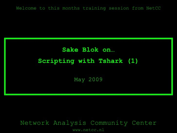 Scripting with Tshark (1) May 2009