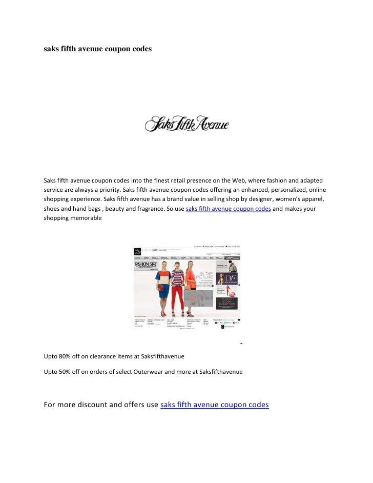 saks fifth avenue coupon codesSaks fifth avenue coupon codes into the finest retail presence on the Web, where fashion and...