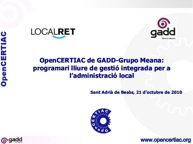 OpenCERTIAC: PL de gestió integrada per a la Administració Local