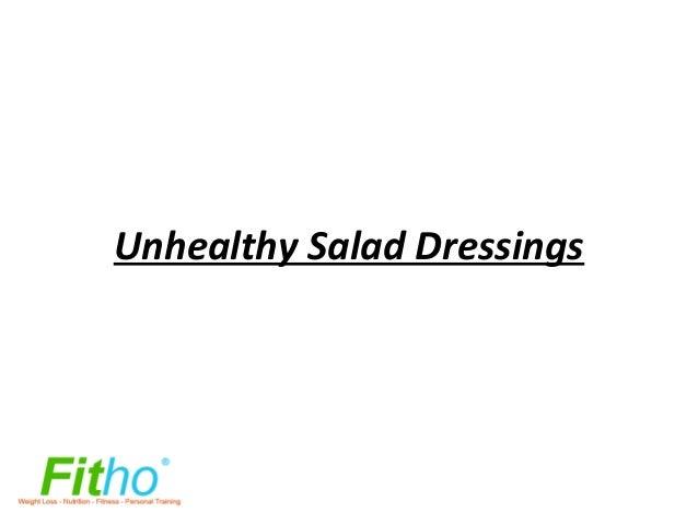 Unhealthy Salad Dressings