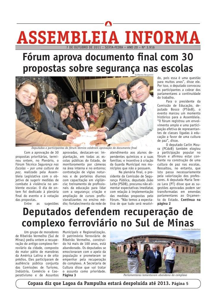 7 DE OUTUBRO DE 2011 – SEXTA-FEIRA – ANO 20 – Nº 3.916    Fórum aprova documento final com 30    propostas sobre segurança...