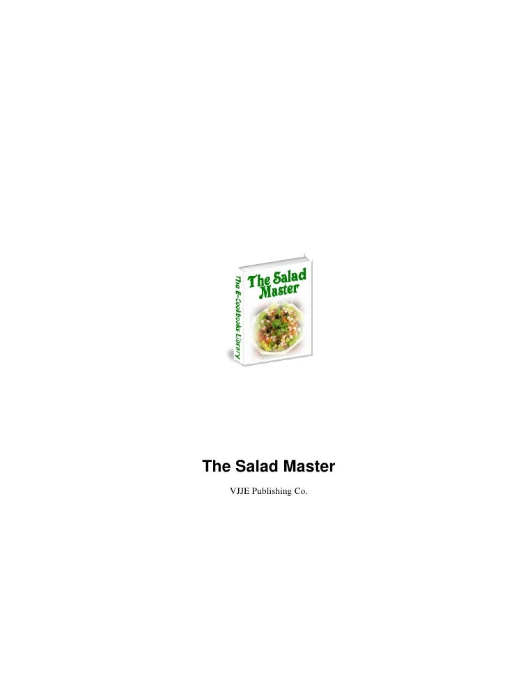 The Salad Master   VJJE Publishing Co.