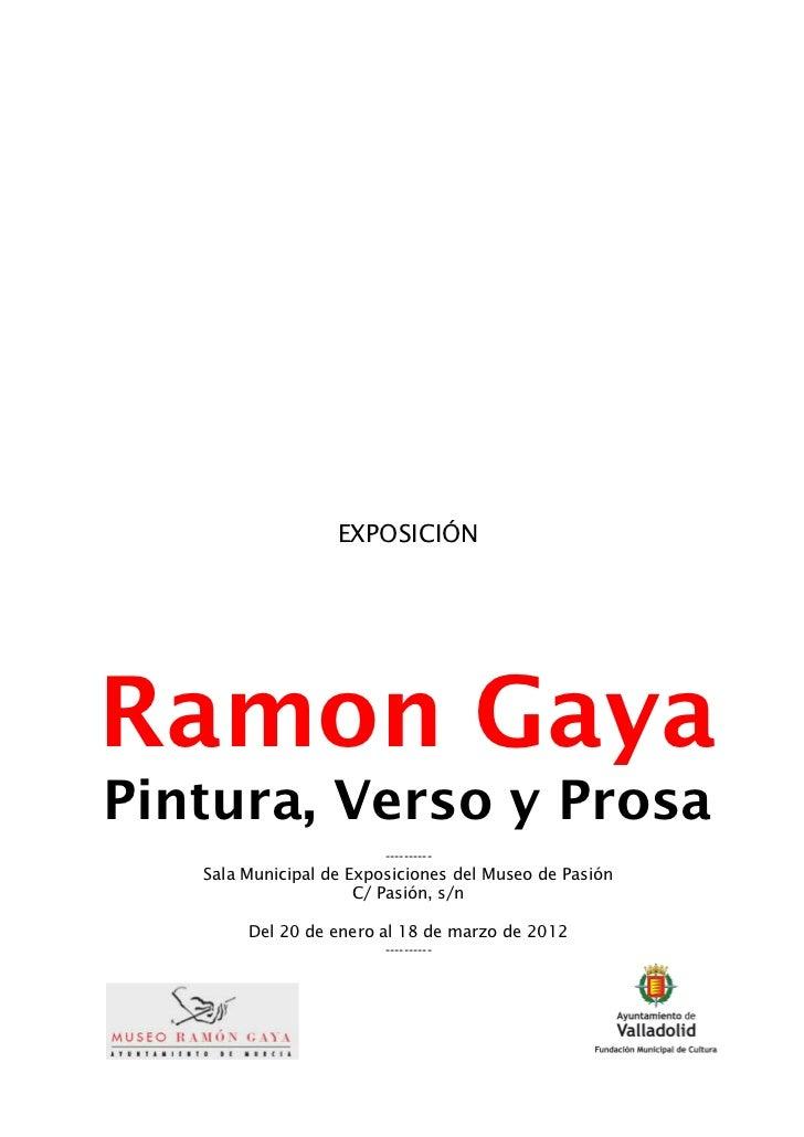 Sala exposiciones museo de la pasion ramon gaya pintura verso y prosa ocio y rutas valladolid