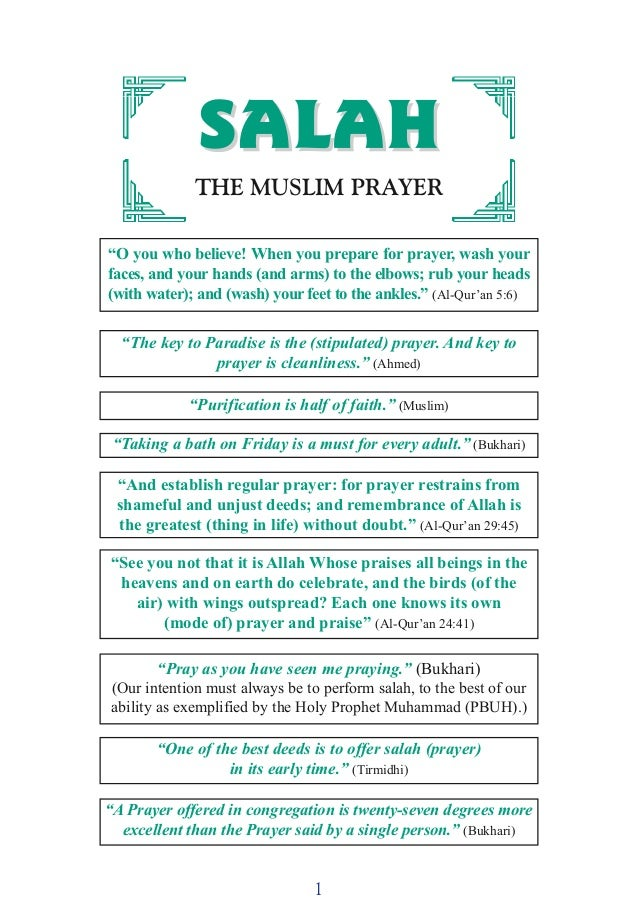 """1 SSAALLAAHHSSAALLAAHH THE MUSLIM PRAYER """"O you who believe! When you prepare for prayer, wash your faces, and your hands ..."""