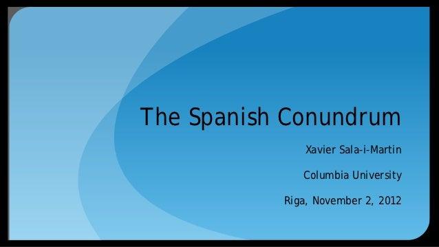 The Spanish Conundrum