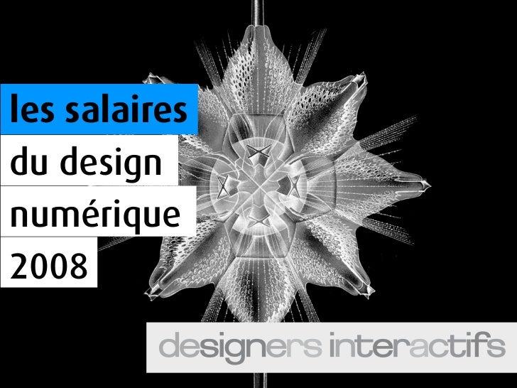 les salaires du design numérique 2008