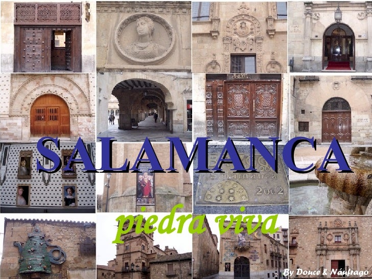 SALAMANCA piedra viva By Douce & Náufrago