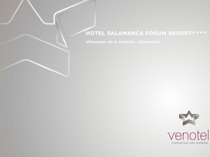 Hotel Salamanca Forum Resort eventos reuniones convenciones congresos incentivos  Venotel