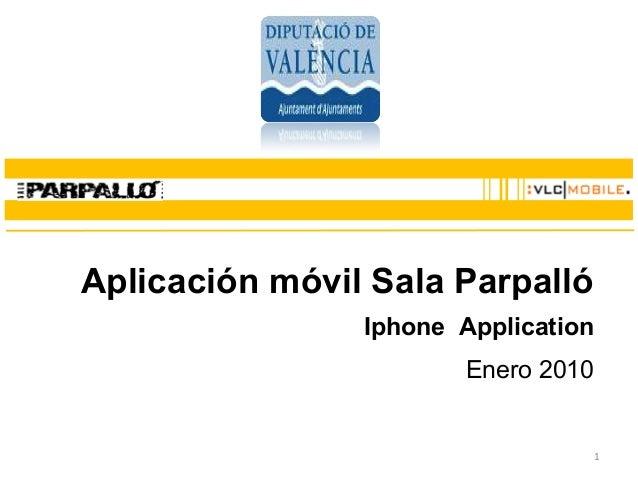 1 Aplicación móvil Sala Parpalló Iphone Application Enero 2010