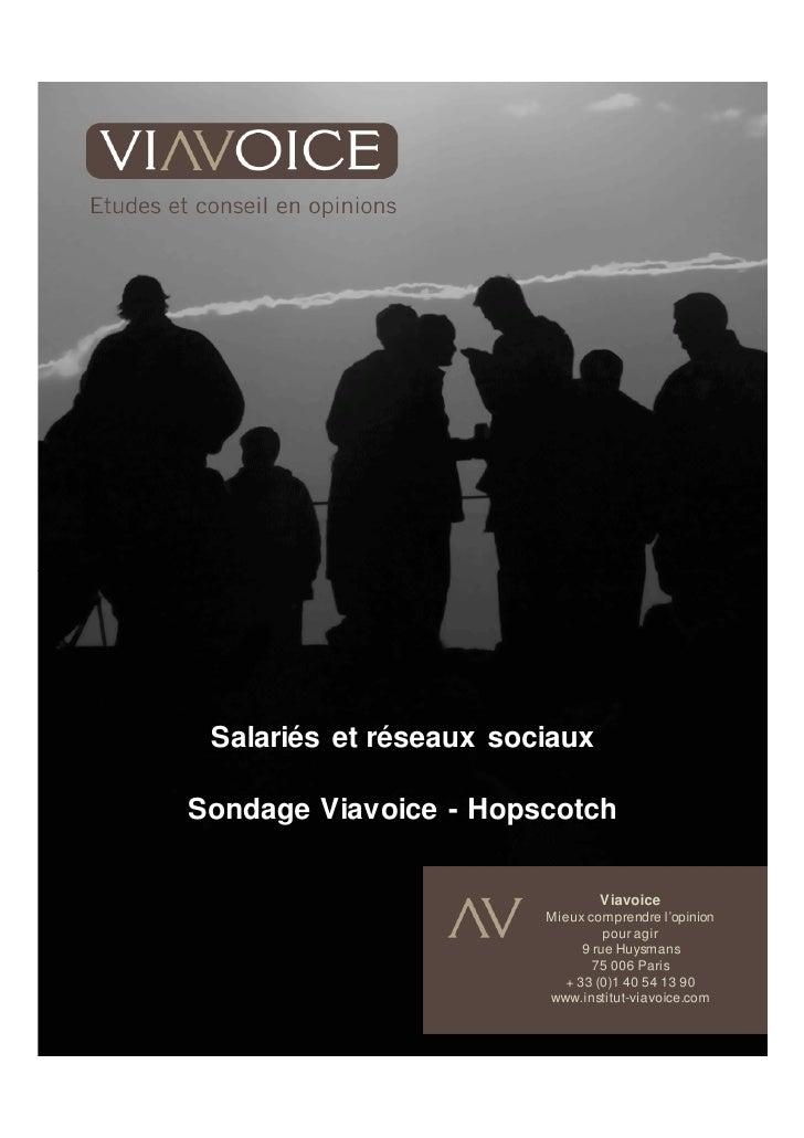 Salariés et réseaux sociaux  Sondage Viavoice - Hopscotch                                  Viavoice                       ...