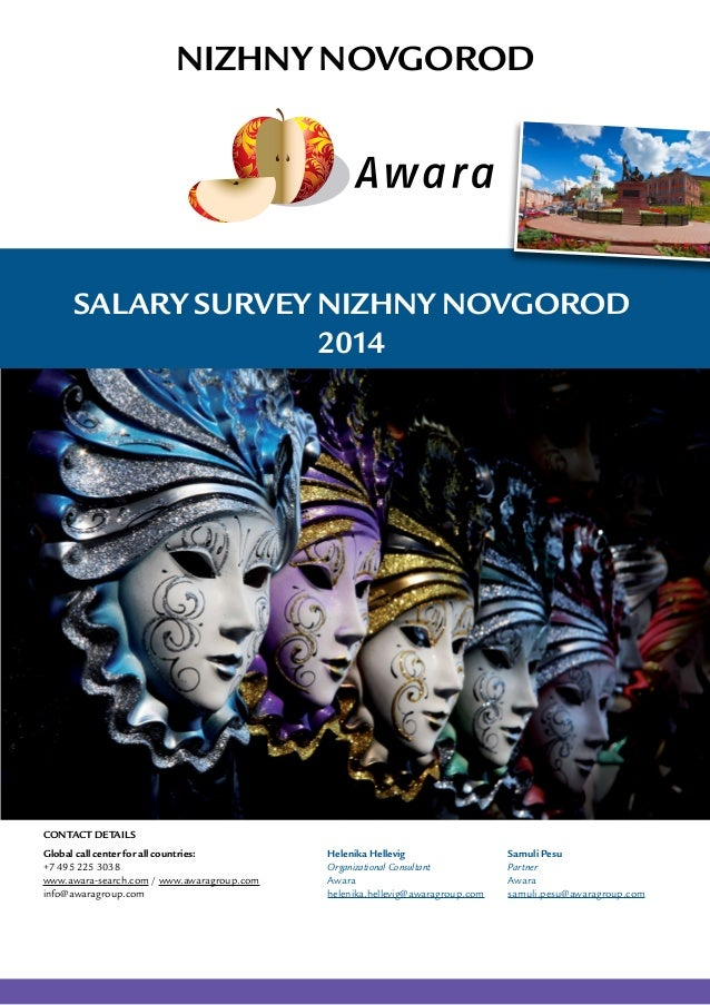 Salary Survey Nizhny Novgorod 2014 Nizhny Novgorod Global call center for all countries: +7 495 225 3038 www.awara-search....