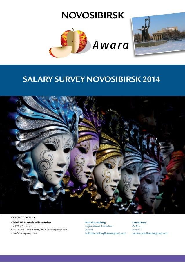 Salary Survey Novosibirsk 2014 Novosibirsk Global call center for all countries: +7 495 225 3038 www.awara-search.com / ww...