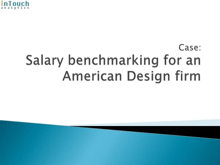 Case:Salary benchmarking for an American Design firm<br />