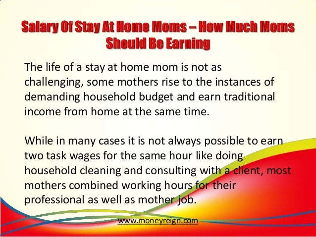 Stay at Home Mom Salary The Life of a Stay at Home Mom