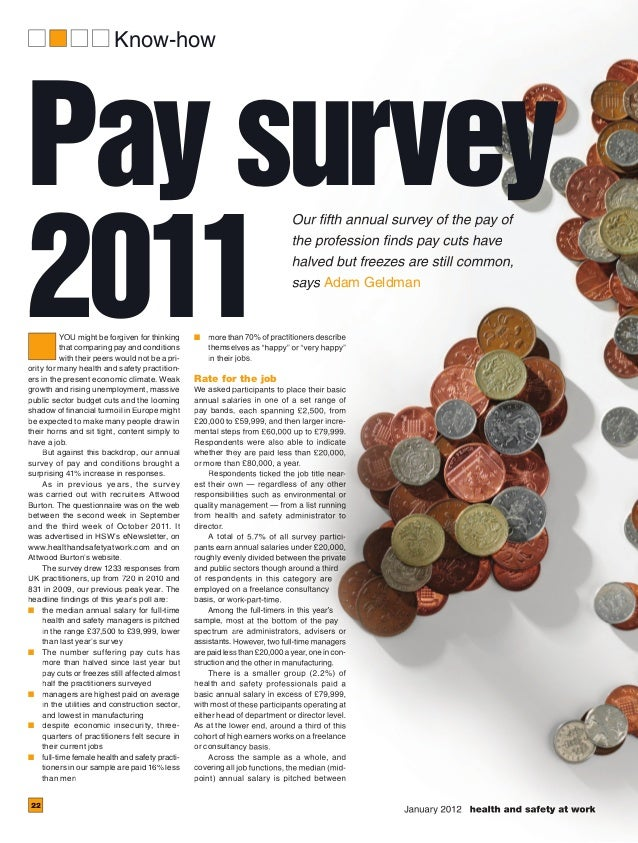 January 2012 health and safety at work Know-how 22 Pay survey 2011YOU might be forgiven for thinking that comparing pay an...