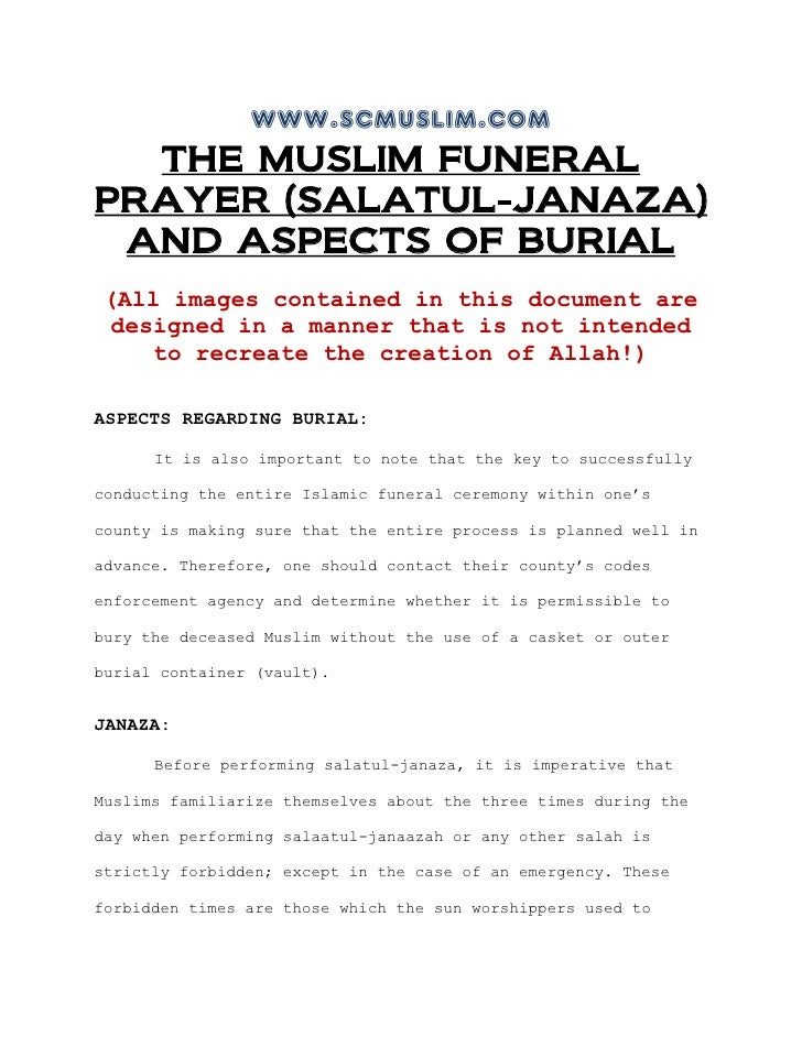 www.scmuslim.com  THE MUSLIM FUNERALPRAYER (SALATUL-JANAZA) AND ASPECTS OF BURIAL (All images contained in this document a...