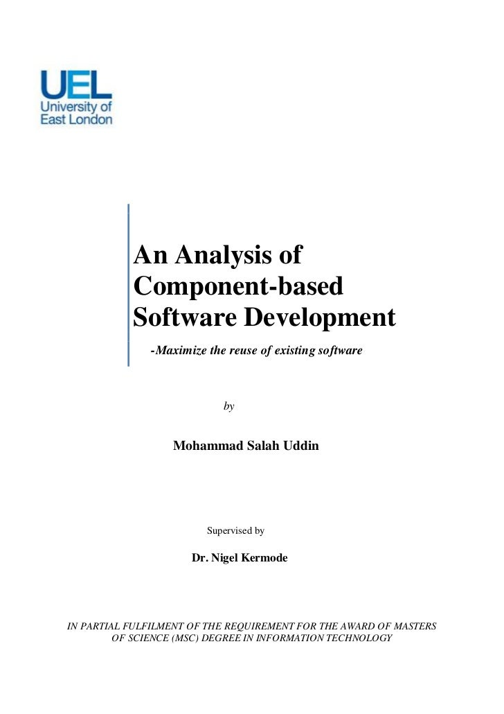 An Analysis of           Component-based           Software Development              -Maximize the reuse of existing softw...