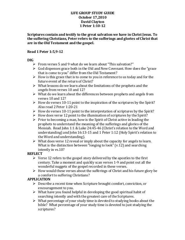 LIFE  GROUP  STUDY  GUIDE   October  17,2010   David  Clayton   1  Peter  1:10-12      Scriptures...
