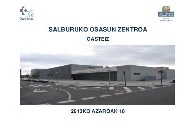 SALBURUKO OSASUN ZENTROA GASTEIZ  2013KO AZAROAK 18