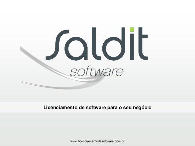 Licenciamento de software para o seu negócio www.licenciamentodesoftware.com.br