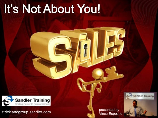Sales:  It's Not About YOU! Part 1