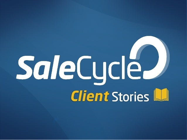 SaleCycle Client Stories