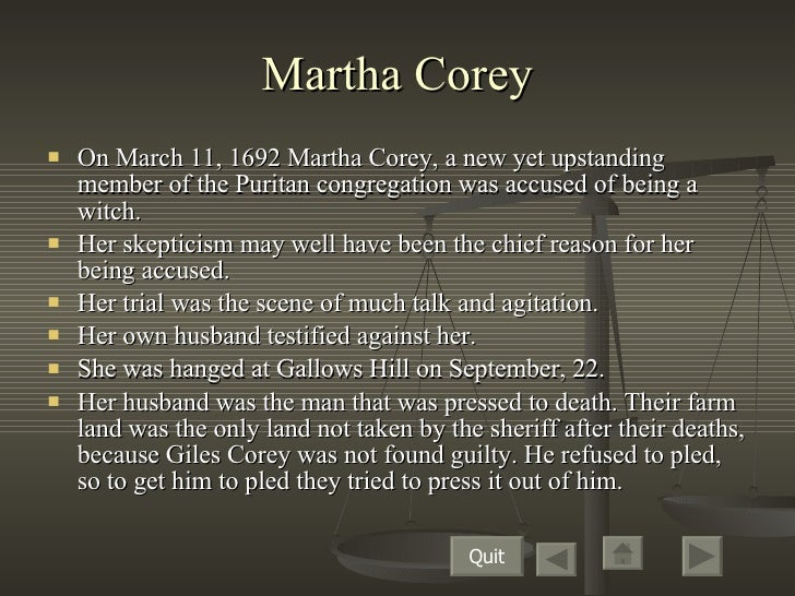 martha corey The crucible act iii study guide what is the setting of act iii the vestry room of the salem meeting house what evidence of martha corey.