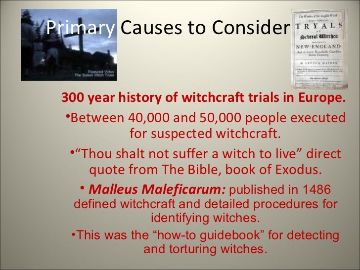 causes of salem witch trials essay What caused the salem witch trials updated on january 11, 2018 she nullifies her former claims and causes the reader to wonder why the ergotism outbreak was.