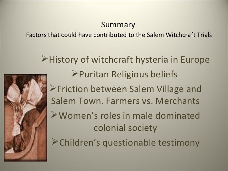 An overview of the salem witchcraft trials of 1962