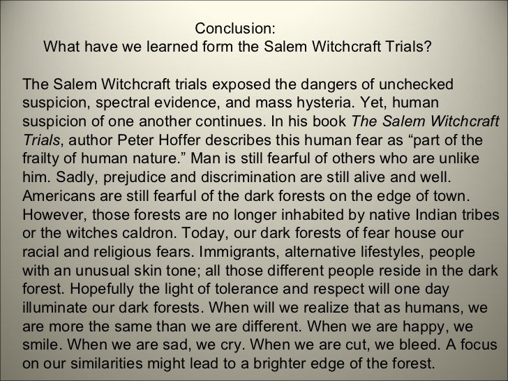 salem witch trials 2 essay Papers salem witch trials research paper the notorious witch trials of salem, massachusetts occurred from june through september it is a brief, but turbulent period in history and the causes of the trials have long been a source of discussion among historians.