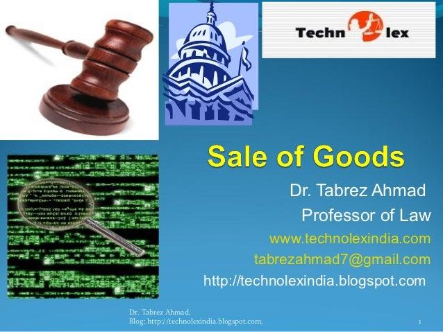 Dr. Tabrez Ahmad                                             Professor of Law                                 www.technole...
