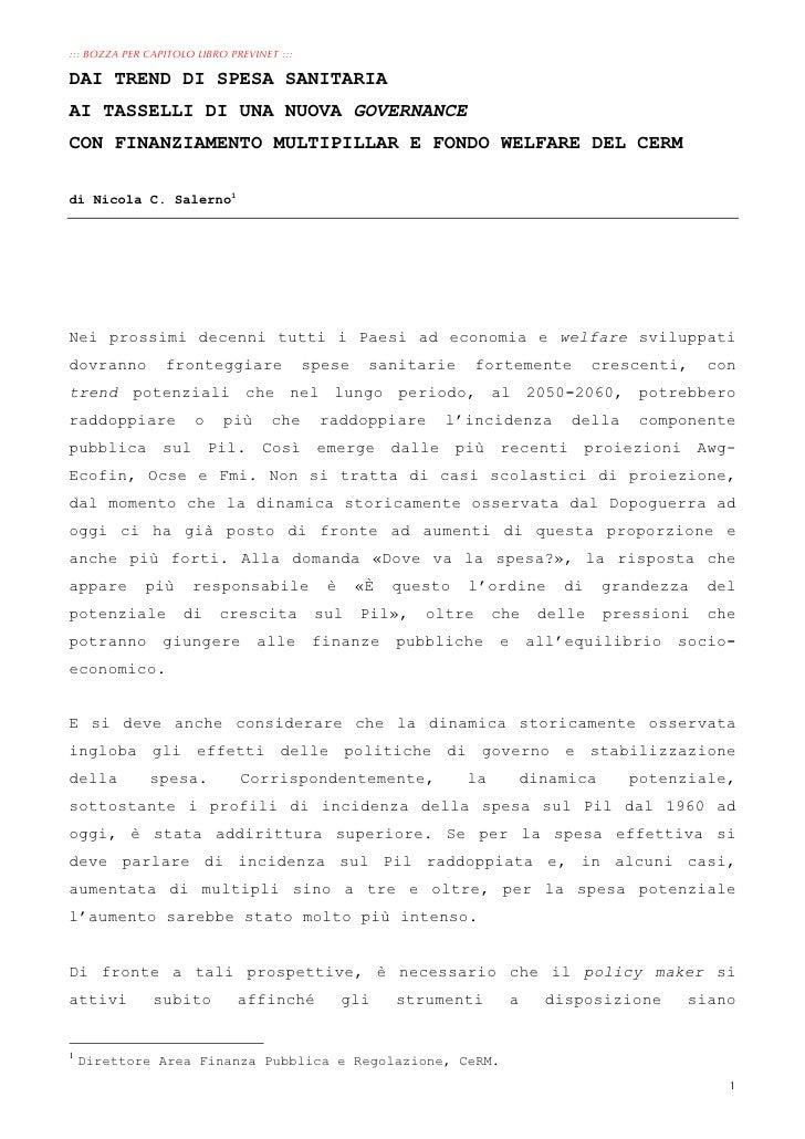 ::: BOZZA PER CAPITOLO LIBRO PREVINET :::DAI TREND DI SPESA SANITARIAAI TASSELLI DI UNA NUOVA GOVERNANCECON FINANZIAMENTO ...