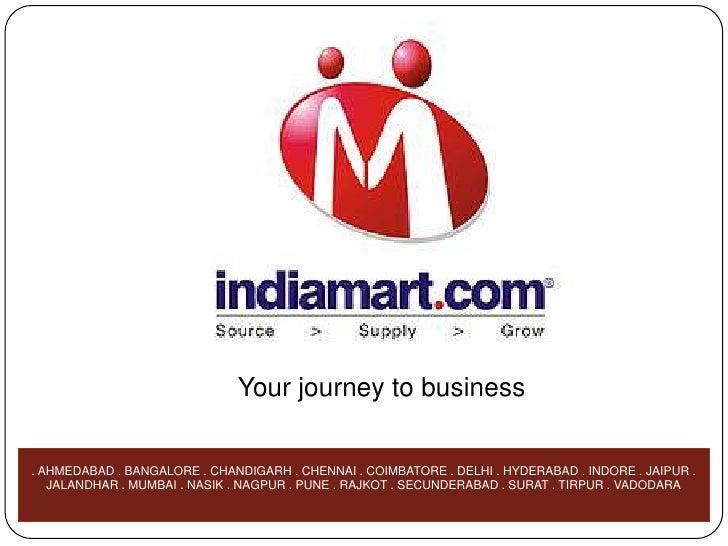 Your journey to business<br />. AHMEDABAD . BANGALORE . CHANDIGARH . CHENNAI . COIMBATORE . DELHI . HYDERABAD . INDORE . J...