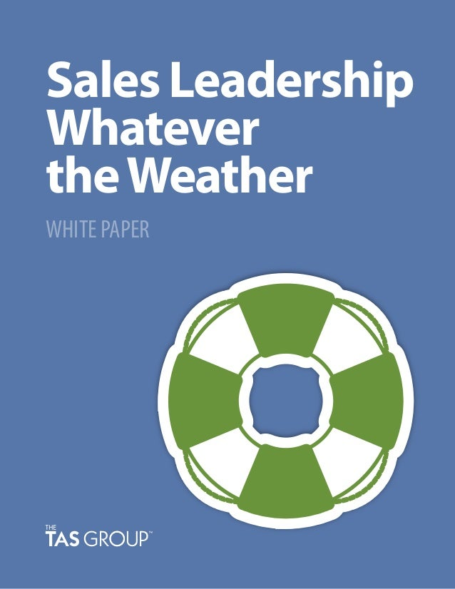 Sales Leadership Whatever theWeather WHITE PAPER