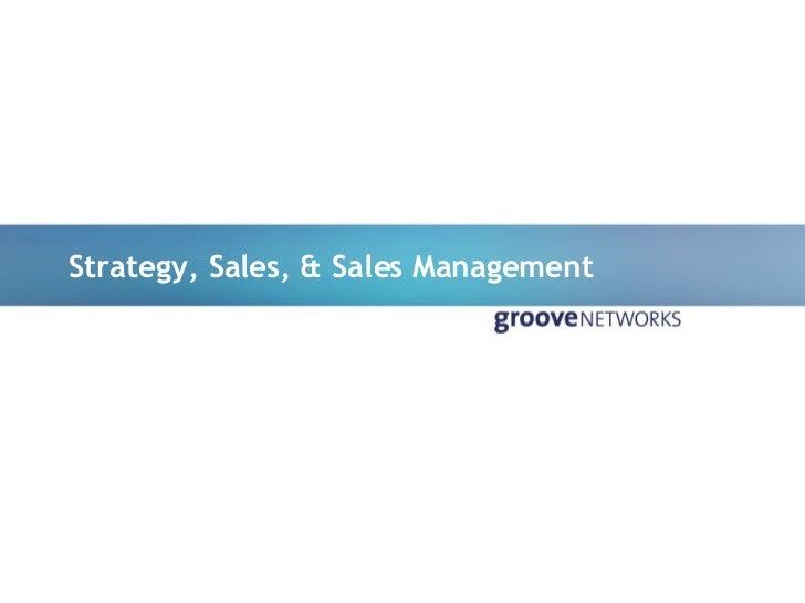 Strategy, Sales, & Sales Management