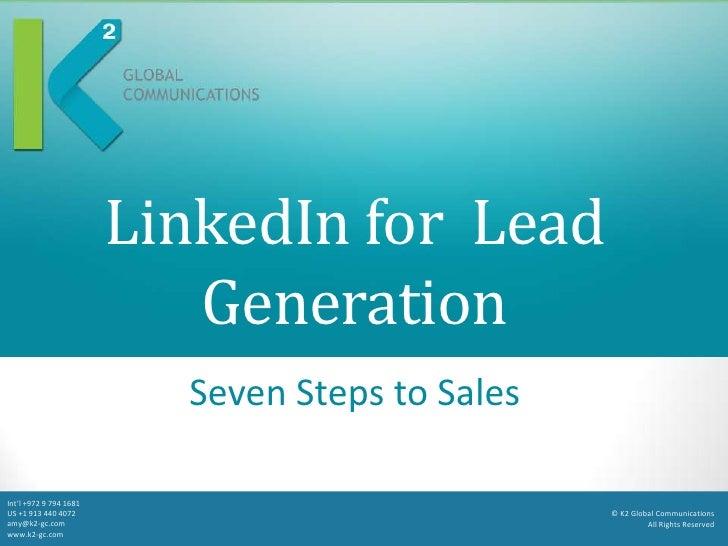 LinkedIn for Lead                           Generation                          Seven Steps to SalesInt'l +972 9 794 1681U...