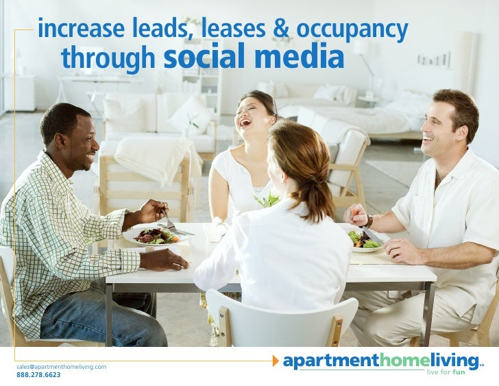 increase leads, leases & occupancy               through social media     sales@apartmenthomeliving.com 888.278.6623      ...