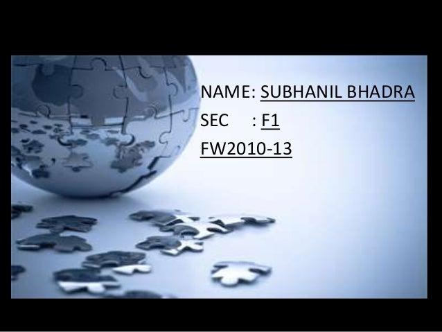 Sales & Distribution project            NAME: SUBHANIL BHADRA            SEC : F1            FW2010-13