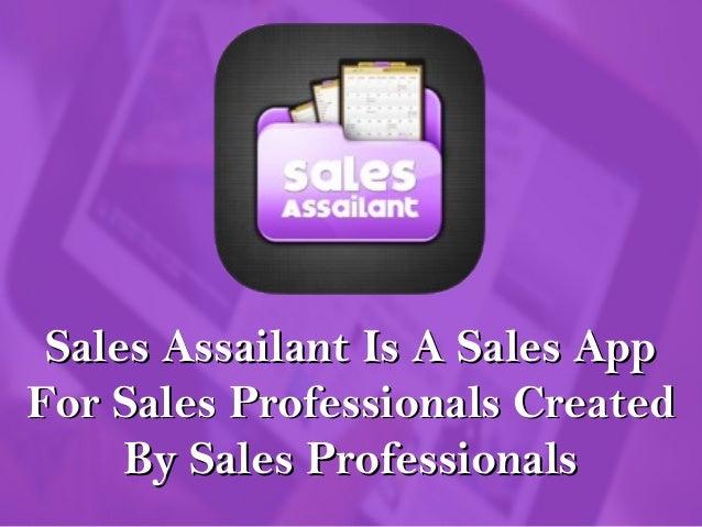 Sales Assailant Is A Sales AppSales Assailant Is A Sales App For Sales Professionals CreatedFor Sales Professionals Create...