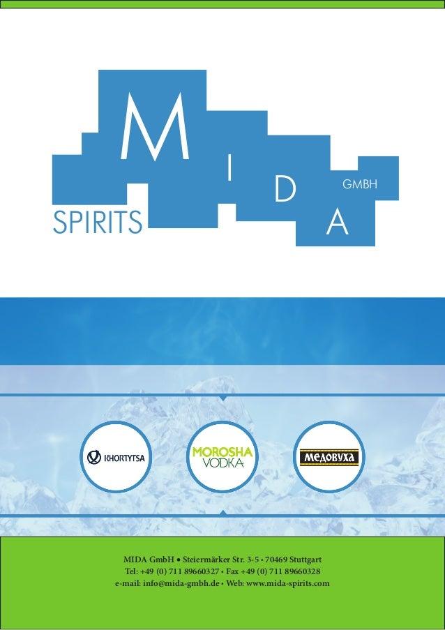 M SPIRITS  I  D  GMBH  A  MIDA GmbH • Steiermärker Str. 3-5 • 70469 Stuttgart Tel: +49 (0) 711 89660327 • Fax +49 (0) 711 ...