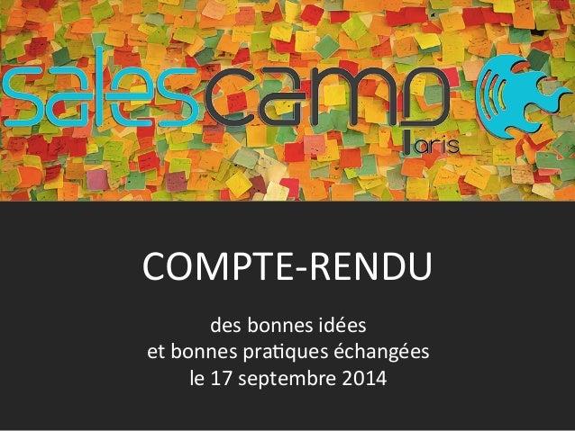 COMPTE-‐RENDU  des  bonnes  idées  et  bonnes  pra9ques  échangées  le  17  septembre  2014